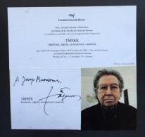 ANTONI TÀPIES ESCULTOR Y PINTOR AUTÓGRAFO - EX. COL. BRONSOMS GERONA - DIFÍCIL DE CONSEGUIR - Autographs