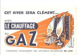 Buvard GAZ Cet Hiver Sera Clément Avec Le Chauffage Au GAZ Choisissez Uniquement Des Appareils Estampillés - Electricité & Gaz