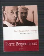 PIERRE BERGOUNIOUX L HERITAGE EDITIONS LES FLOHIC PIERRE ET GABRIEL BERGOUNIOUX RENCONTRES 2002 - Limousin