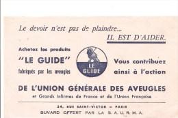 """Buvard LE GUIDE Achetez Les Produits """"LE GUIDE"""" Fabriqués Par Les Aveugles Vous Contibuez Ainsi à L'action"""