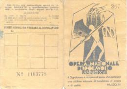 TESSERA DI RICONOSCIMENTO  OPERA NAZIONALE DOPOLAVORO MUSSOLINI ANNO XVI AÑO 1937 A ERIKA DREYFUSS GRUPO RACI - Historische Dokumente