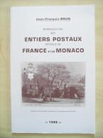 Catalogue Nomenclature Des Entiers Postaux De France Et Monaco 1986 Par J-F BRUN (58 Pages En Noir Et Blanc) - France