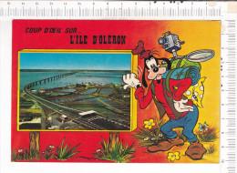 Coup D Oeil Sur...   L ILE D OLERON   -    Illustration  :    DINGO   -  Disney - Ile D'Oléron