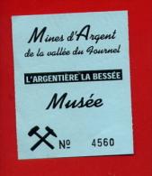 """924-1  - Ticket """" Mines D'Argent  """"  Pour Collection - Eintrittskarten"""