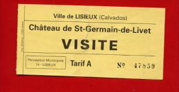 """928-1  - Ticket """" Château De Saint Germain-de-Livet """"  Pour Collection - Eintrittskarten"""