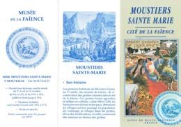 Ancien Dépliant Sur Moustiers Sainte Marie, Cité De La Faïence (vers 1995) - Dépliants Touristiques