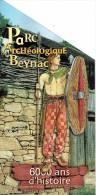 Ancien Dépliant Sur Le Parc Archéologique De Beynac, Dordogne Vers 2002 - Dépliants Touristiques