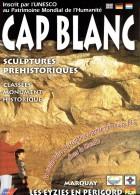 Ancien Dépliant Sur Cap Blanc Sculptures Préhistoriques Les Eyzies De Tayac, Périgord - Dépliants Touristiques