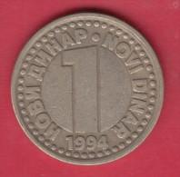 F4486 / - 1 Dinar - 1994 -  Yugoslavia Yougoslavie Jugoslawien - Coins Munzen Monnaies Monete - Yougoslavie