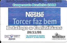 Brasilien: Football Campeonato Brsileiro 2006 - Botafogo X Corinthians - Advertisment Nestlé - Andere Sammlungen