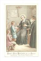 Image Pieuse - Saint Jean Baptiste De La Salle - Instituteur Des écoles Chrétiennes - RELIGION - Images Religieuses