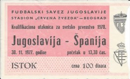 Sport Match Ticket UL000302 - Football (Soccer) Yugoslavia Vs Spain: World Cup Qualifications 1977-11-30 - Tickets D'entrée