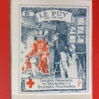 VIGNETTE LE PUY EN VELAY . SOCIETE FRANCAISE DE SECOURS AUX BLESSES MILITAIRES . 1916