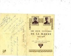 LES DEUX VICTOIRES DE LA MARNE 1914-1918 LES FOYERS DU SOLDAT UNION FRANCO-AMERICAINE - Guerra 1914-18