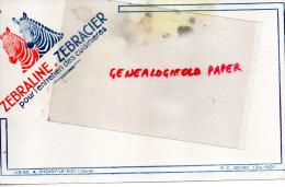 94 - CHOISY LE ROI - BUVARD ZEBRALINE  ZEBRACIER POUR ENTRETIEN DES CUISINIERES- - Produits Ménagers