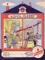 PROTEGE CAHIER LA FAMILLE FLAMBO - PRODUITS ENTRETIEN- TENNIS- CIRAGE ELECTRA-FURNEX-TOLEMAIL - Produits Ménagers