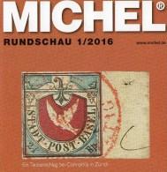 MICHEL Briefmarken Rundschau 1/2016 Neu 6€ New Stamps Of The World Catalogue/ Magacine Of Germany ISBN 978-3-95402-600-5 - Tarjetas Telefónicas