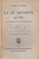 GUERRE 1914 1918 56e DIVISION AU FEU SOUVENIRS GENERAL DARTEIN WOEVRE OURCQ AISNE OISE
