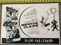PUB PUBLICITE BONBON CHOCOLAT LA PIE QUI CHANTE LA MENTHE CLAIRE PORTE CLES  POUPEE WATTIGNIES - Collections