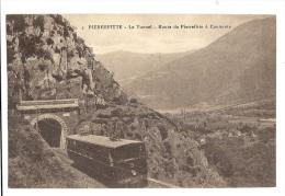 Cp, Trains, Pierrefitte, Le Tunnel, Route De Pierrefitte à Cauterets - Trains