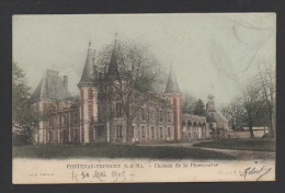 DF / 77 SEINE ET MARNE / FONTENAY-TRESIGNY / CHÂTEAU DE LA PLUMASSIÈRE / CIRCULÉE EN 1905 - Fontenay Tresigny