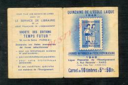 FRANCE CARNET VIGNETTE ANTI TUBERCULEUX AVEC PUBLICITÉ QUINZAINE DE L ÉCOLE LAIQUE 1949  : - Tegen Tuberculose