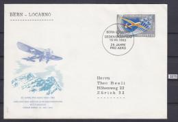 SWISS 1963, SWITZERLAND, 25 ANNIVERSARY PRO AERO, BERN - LOCARNO, GEDENKPOSTFLUG 13. 7. 1963,, See Scans - Aerei