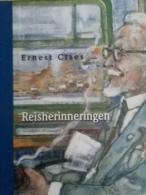 REISHERINNERINGEN - ERNEST CLAES    2009 - Literature