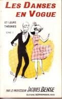 LIVRES - DANSE - LES DANSES EN VOGUE - TOME I ET II - JACQUES BENSE - EDITIONS BORNEMANN - 1975 ET 1976 - Music