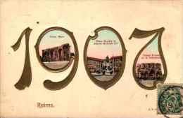 Année Date Millesime - 1907 - 3 Vues De Reims Dans Les Chiffres Gaufrée Embossed - Nieuwjaar