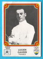 PANINI OLYMPIC GAMES MONTREAL 76 - 44 LUCIEN GAUDIN France Fencing Escrime (Yugoslavian Edition) Juex Olympiques 1976 - Escrime
