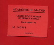 """938-1 - Ticket  """"Chapelle Aux Moines De Berzé-la-ville  """" Pour Collection - Eintrittskarten"""