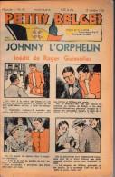 Hebdo.  PETITS BELGES.    N°40   -  2 Octobre 1938.   (BD-Johnny L'Orphelin) - Kranten