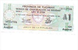 6-508. Billete Argentina. Provincia De Tucuman. 1 Austral - Argentina
