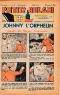 Hebdo.  PETITS BELGES.    N°43   -  23 Octobre 1938.   (BD-Johnny L´Orphelin) - Kranten
