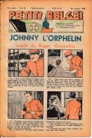Hebdo.  PETITS BELGES.    N°44   -  30 Octobre 1938.   (BD-Johnny L´Orphelin) - Kranten