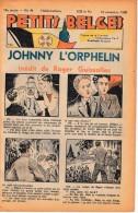 Hebdo.  PETITS BELGES.    N°46  -  13 Novembre 1938.   (BD-Johnny L´Orphelin) - Kranten