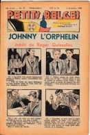 Hebdo.  PETITS BELGES.    N°49  -   4 Décembre 1938.   (BD-Johnny L´Orphelin) - Kranten