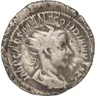 Gordian III, Antoninianus, Roma, TB+, Billon, RIC:35 - 5. L'Anarchie Militaire (235 à 284)