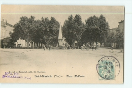 SAINT MAXIMIN : Place Malherbe. Tampon Maison Fournier St Maximin. 2 Scans.  Edition Désiré Et Raynaud - Saint-Maximin-la-Sainte-Baume