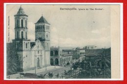 """AMERIQUE - COLOMBIE --  Barranquilla   , Iglesia De """" San Nicolas """" - Colombie"""