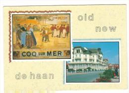 Old / New  Coq-sur-Mer /  De Haan . Nieuw - Ledegem