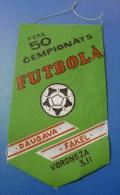 Soviet Union USSR FOOTBALL 50th Championship Flag PENNANT Game Match DAUGAVA Latvia - FAKEL Voronezh - Sports