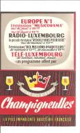 BIERE  CHAMPIGNEULLES    Et RADIO LUXEMBOURG - Pubblicitari