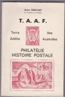PHILATELIE HISTOIRE POSTALE  T.A.A.F.  D' HENRI TRISTAN - SIGNE DE L' AUTEUR - France