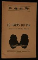 ( NORMANDIE EQUITATION CHEVAL ) LE HARAS DU PIN Vicomte Raoul De PONCINS ILL. O'NEILL Et PELLUARD - Normandie