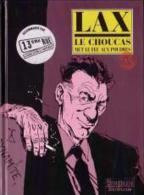 Le Choucas Vol 5 De Lax - Autres Auteurs