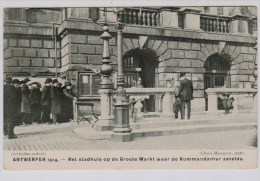 Antwerpen  Bezet  Rij Burgers Schuift Aan Voor Stadhuis (Kommandantur) - Guerre 1914-18