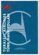 TURQUIE,TURKEI TURKEY TURKISH AIRLINES THY. WINTER TIMETABLE - Timetables