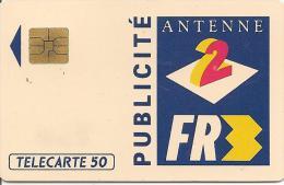CARTE°-PUCE-PRIVEE-PUBLIC-50U-EN349-SO3-04/92-PUBLICITE-ANTENNE 2-FR 3-R°Mat-UTILISE-TBE - 50 Einheiten